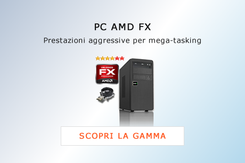PC AMD FX - Computer Desktop PC Assemblati AMD FX